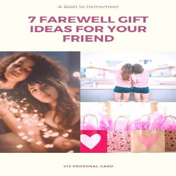 7 Farewell Gift Ideas for Your Friend She will love - VIY PERSONAL CARD 7 Farewell Gift Ideas for Y