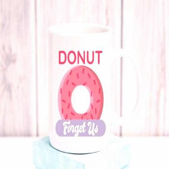 Donut Forget Us Coworker Leaving Farewell Gift Coffee Mug