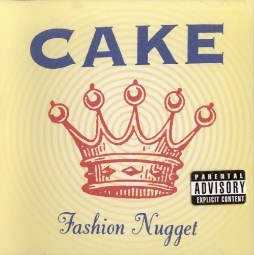 Fashion Nugget by Cake [Music CD]