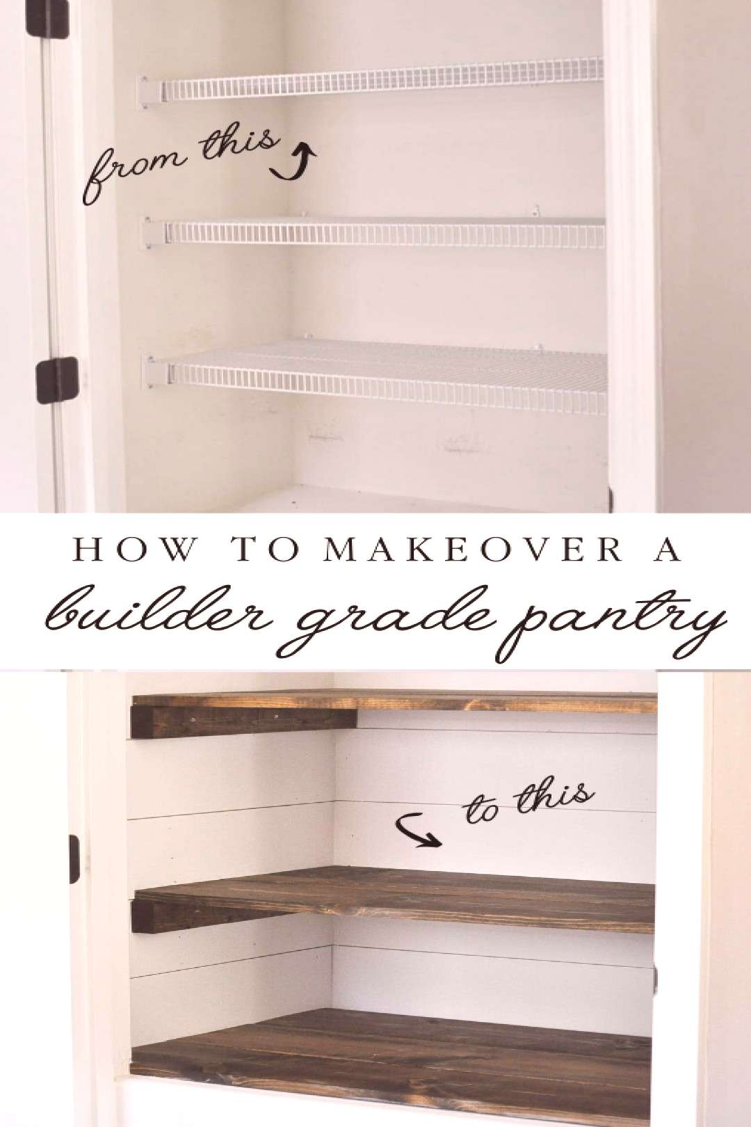 How to makeover a builder grade pantry into a farmhouse style pantry with shiplap walls and custom